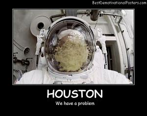 Click image for larger version  Name:Houston-Best-Demotivational-Posters.jpg Views:112 Size:125.0 KB ID:10341