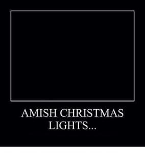 Click image for larger version  Name:amish-christmas-lights-11345956.jpg Views:86 Size:30.6 KB ID:14337